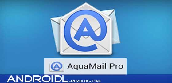 چک کردن ایمیل با AquaMail v1.2.3.15